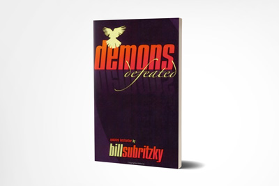 Demons Defeated: A Handbook on Deliverance