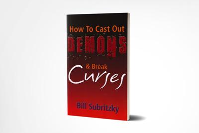 How to Cast Out Demons & Break Curses