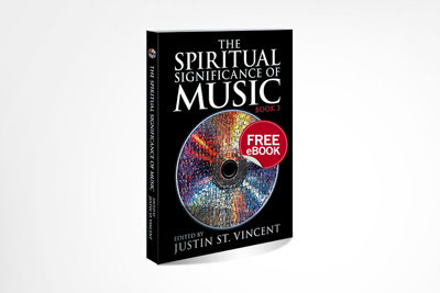 The Spiritual Significance of Music: Book 3